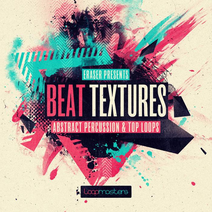 Eraser Beat Textures Loopmasters